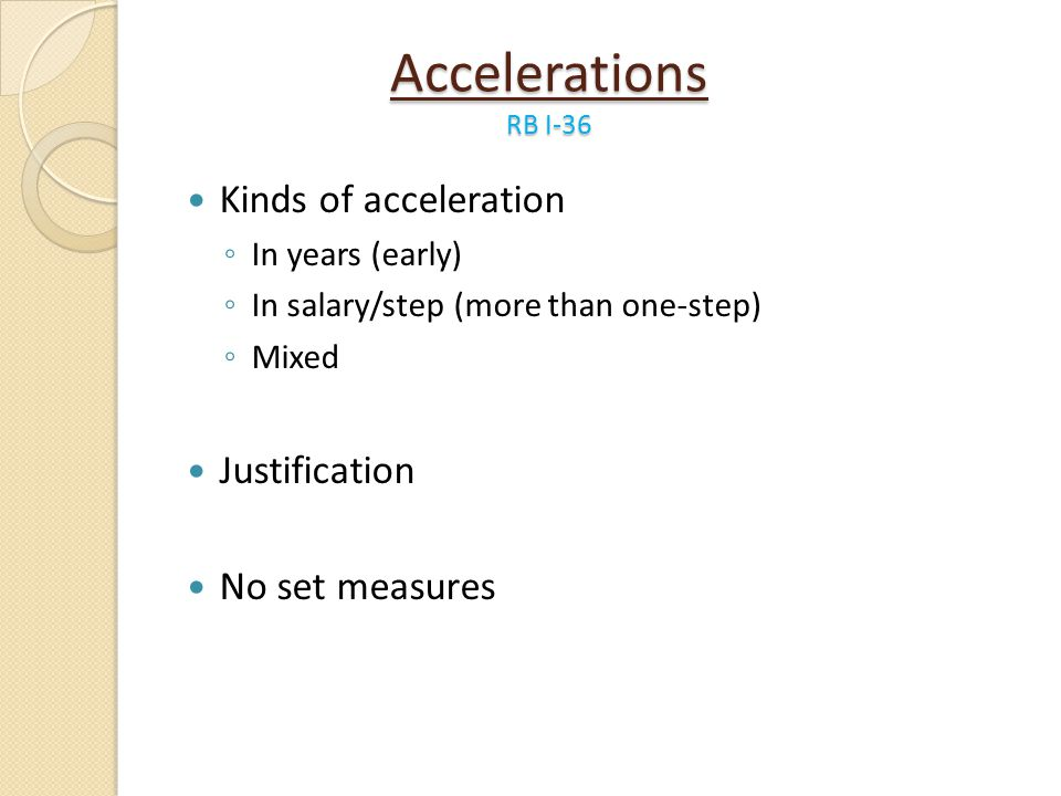 Accelerations RB I-36 Kinds of acceleration Justification