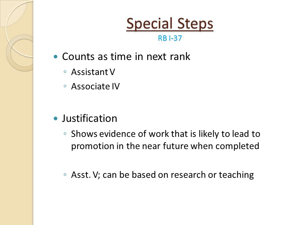 Special Steps RB I-37 Counts as time in next rank Justification