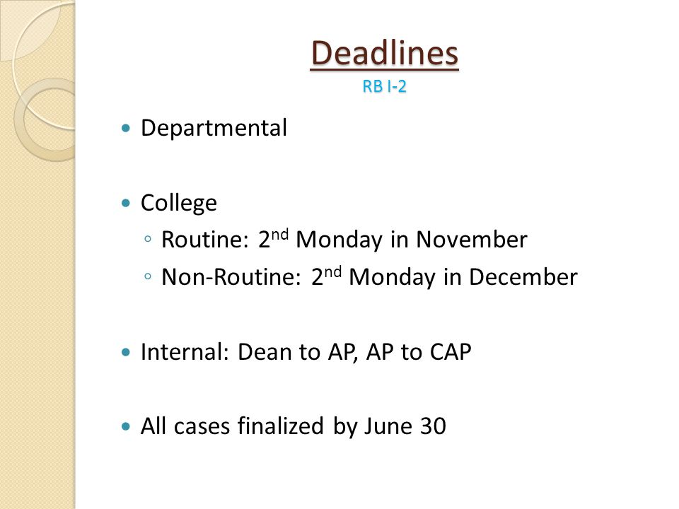 Deadlines RB I-2 Departmental College Routine: 2nd Monday in November