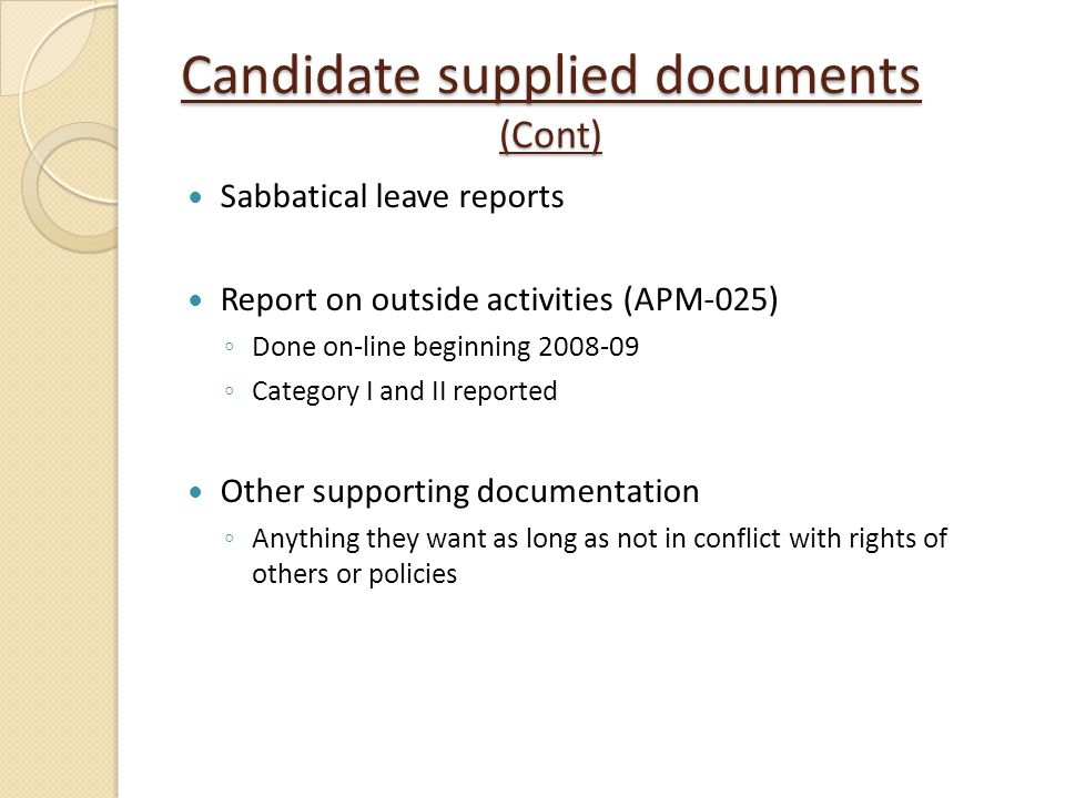 Candidate supplied documents (Cont)