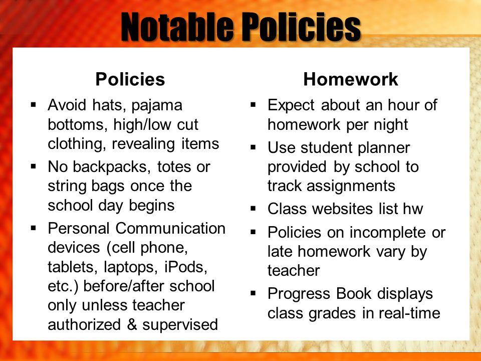 Notable Policies Policies Homework
