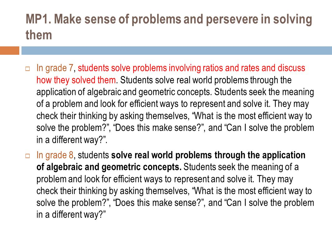 MP1. Make sense of problems and persevere in solving them
