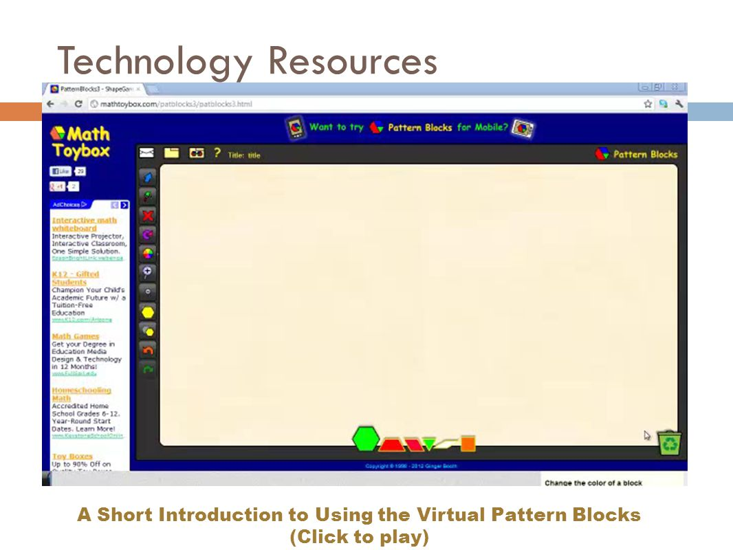 A Short Introduction to Using the Virtual Pattern Blocks