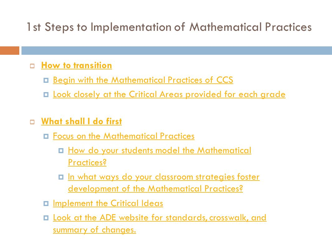 1st Steps to Implementation of Mathematical Practices