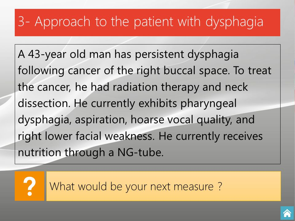 3- Approach to the patient with dysphagia