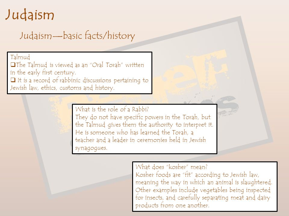 Judaism Judaism—basic facts/history Talmud