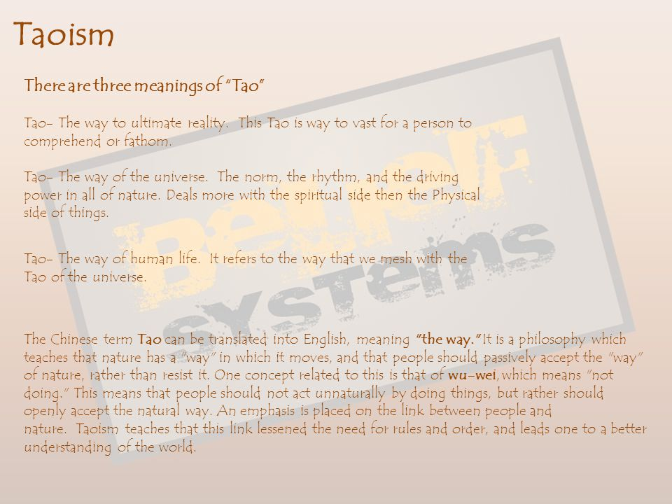 Taoism There are three meanings of Tao