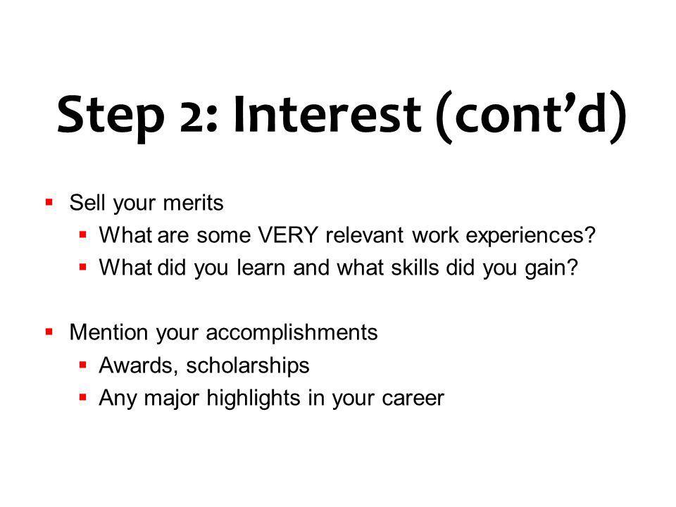 Step 2: Interest (cont'd)