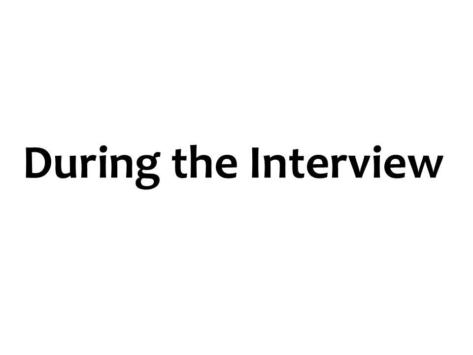 During the Interview 50