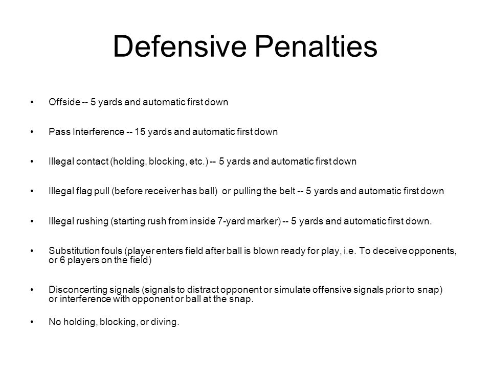 Defensive Penalties Offside -- 5 yards and automatic first down