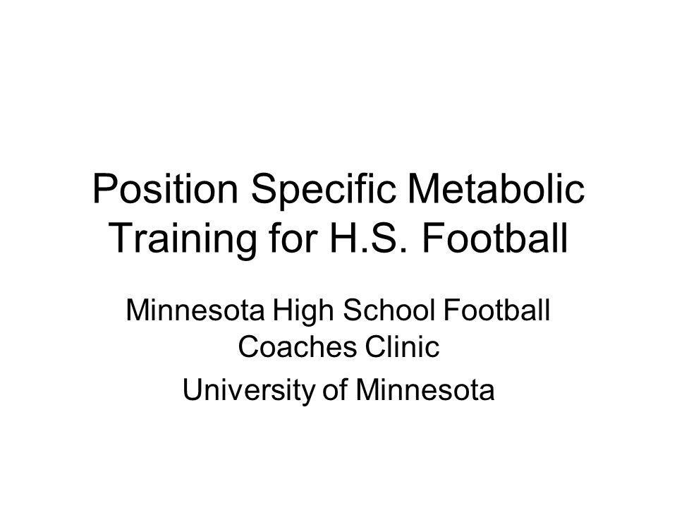 Position Specific Metabolic Training for H.S. Football