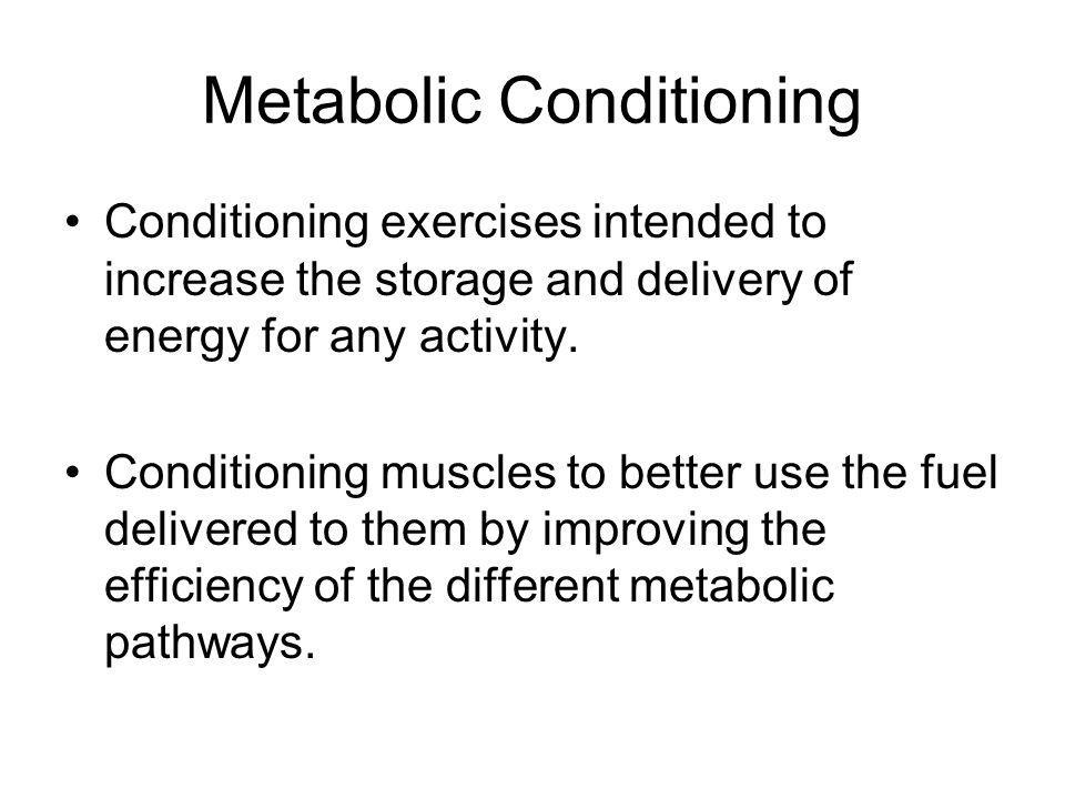Metabolic Conditioning