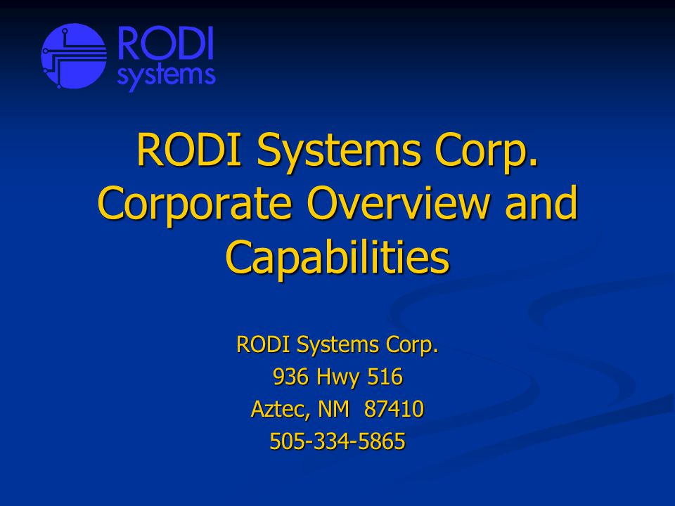 RODI Systems Corp. Corporate Overview and Capabilities