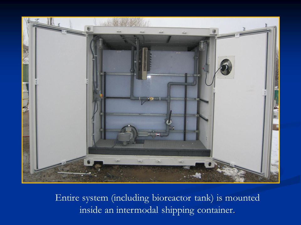 Entire system (including bioreactor tank) is mounted inside an intermodal shipping container.
