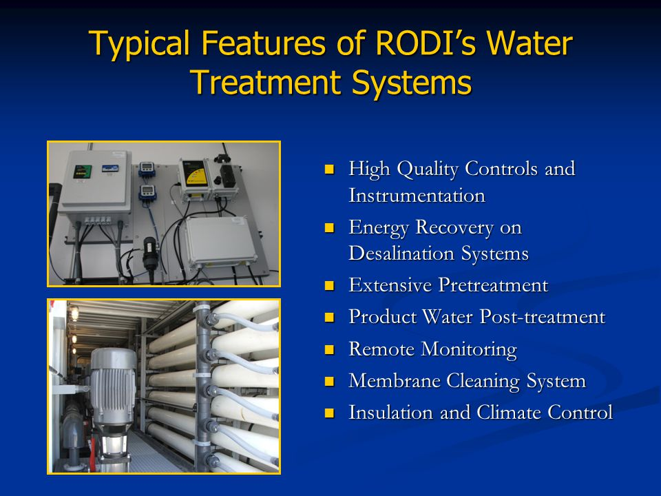 Typical Features of RODI's Water Treatment Systems