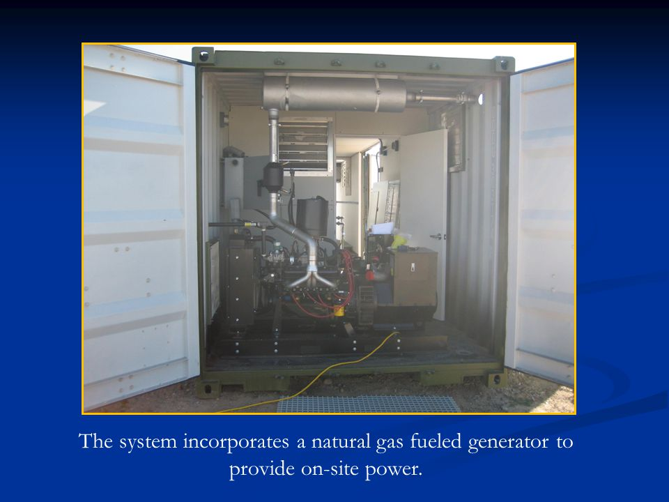 The system incorporates a natural gas fueled generator to provide on-site power.