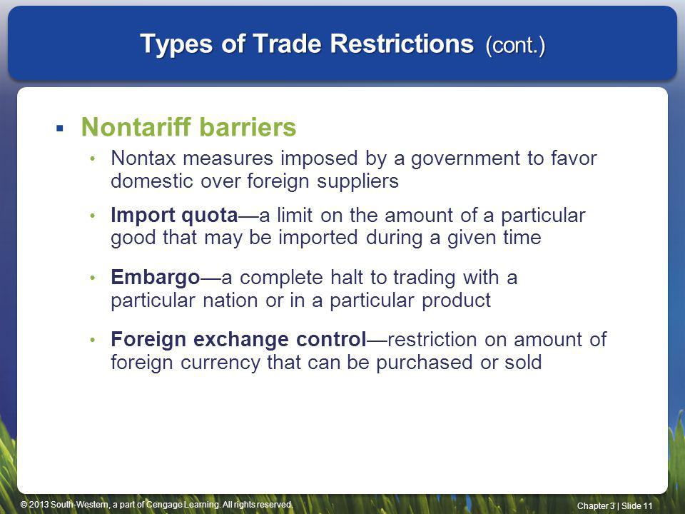 Types of Trade Restrictions (cont.)