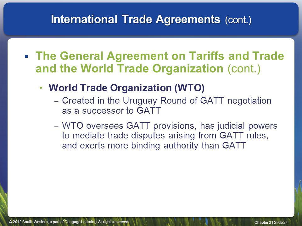 International Trade Agreements (cont.)