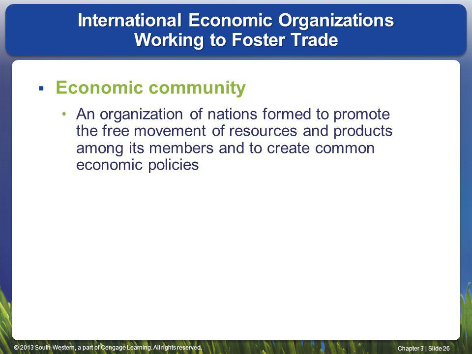 International Economic Organizations Working to Foster Trade