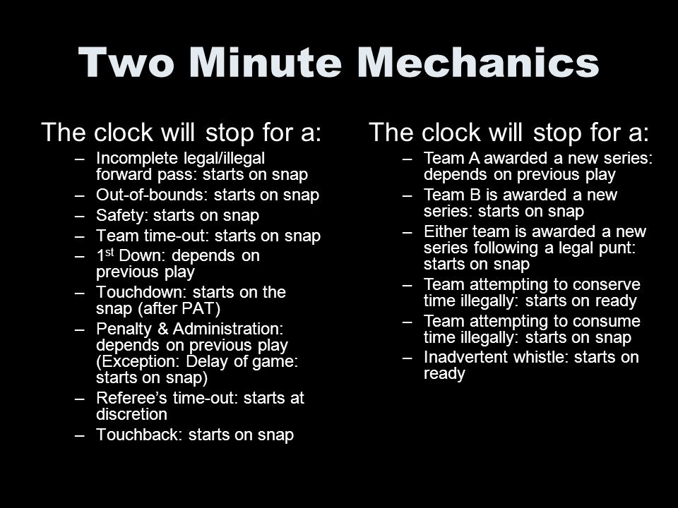 Two Minute Mechanics The clock will stop for a: