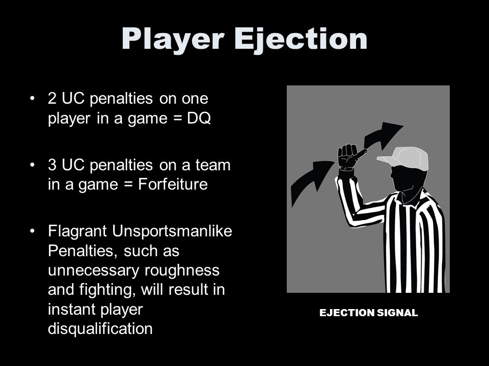 Player Ejection 2 UC penalties on one player in a game = DQ