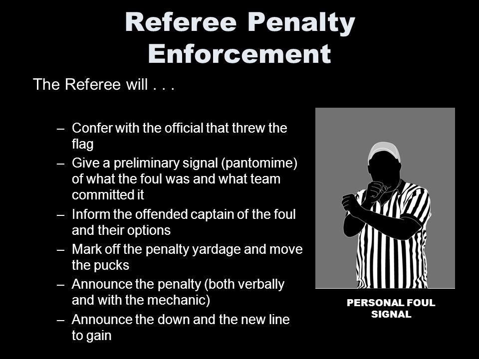 Referee Penalty Enforcement