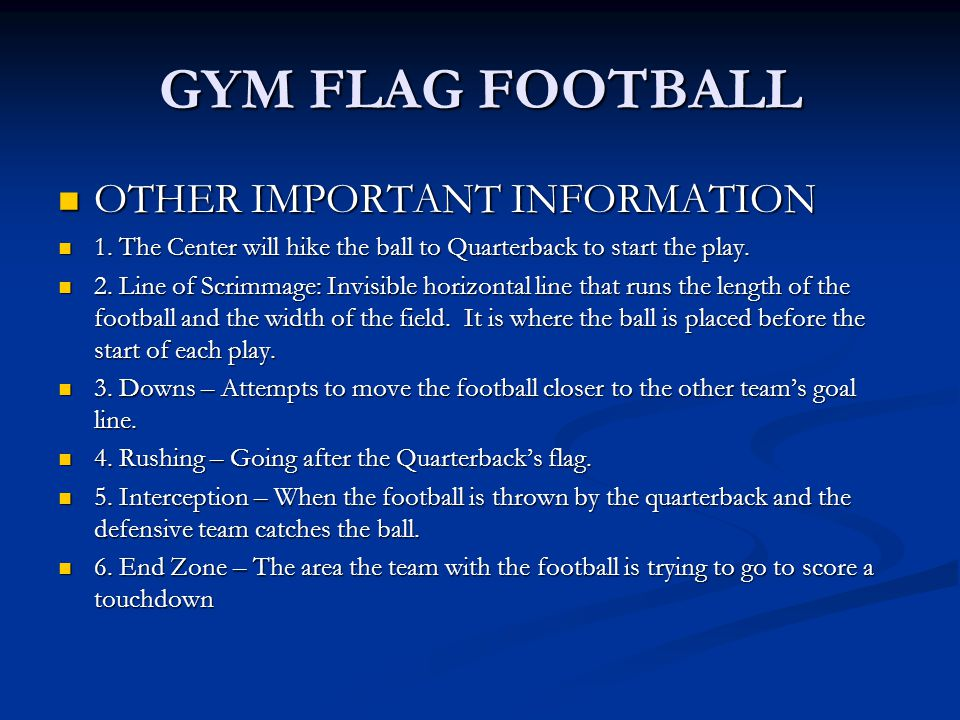 GYM FLAG FOOTBALL OTHER IMPORTANT INFORMATION