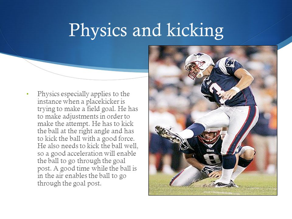 Physics and kicking