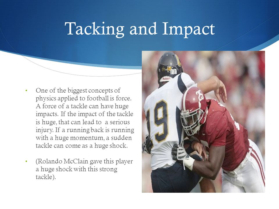 Tacking and Impact