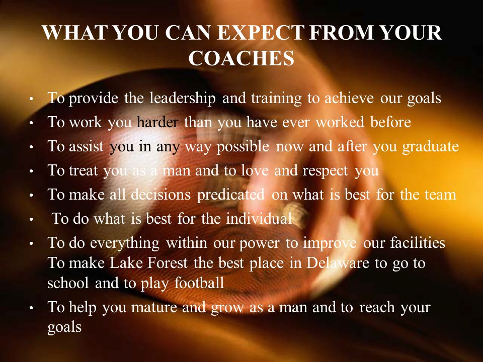 WHAT YOU CAN EXPECT FROM YOUR COACHES