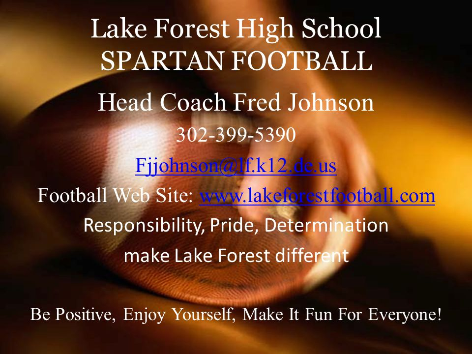 Lake Forest High School SPARTAN FOOTBALL