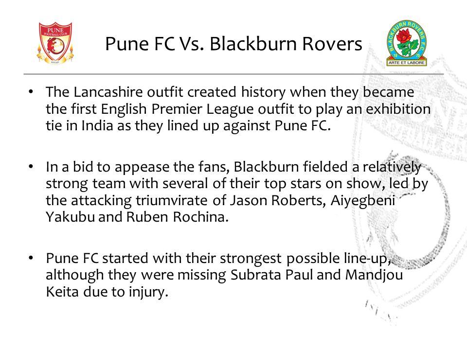 Pune FC Vs. Blackburn Rovers
