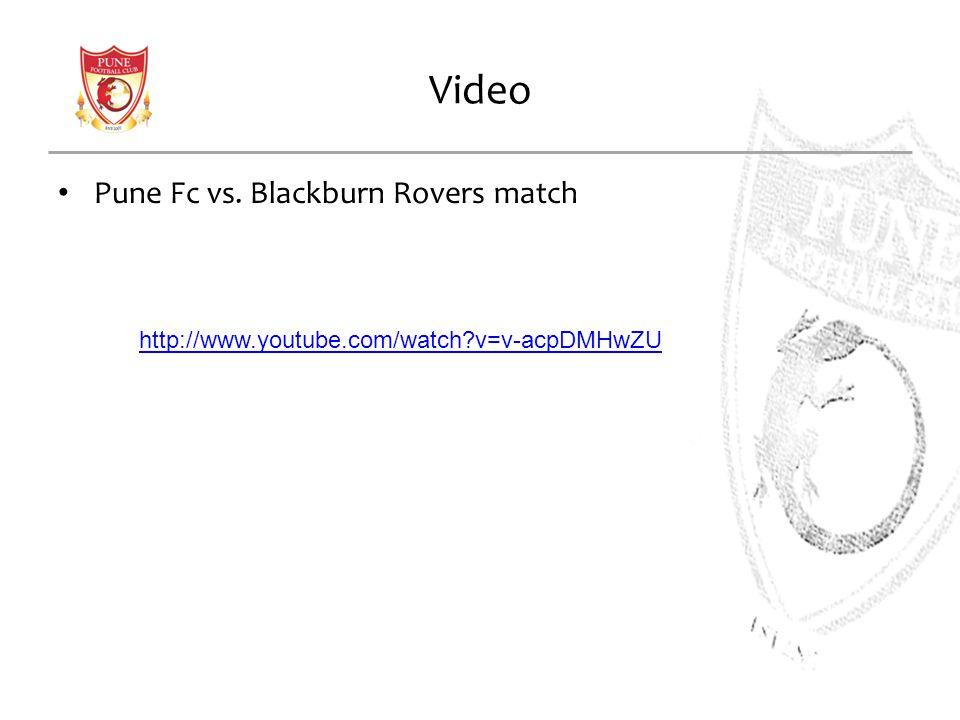 Video Pune Fc vs. Blackburn Rovers match