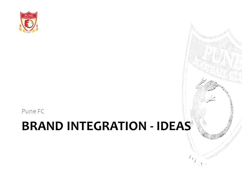 Brand integration - IDEAS