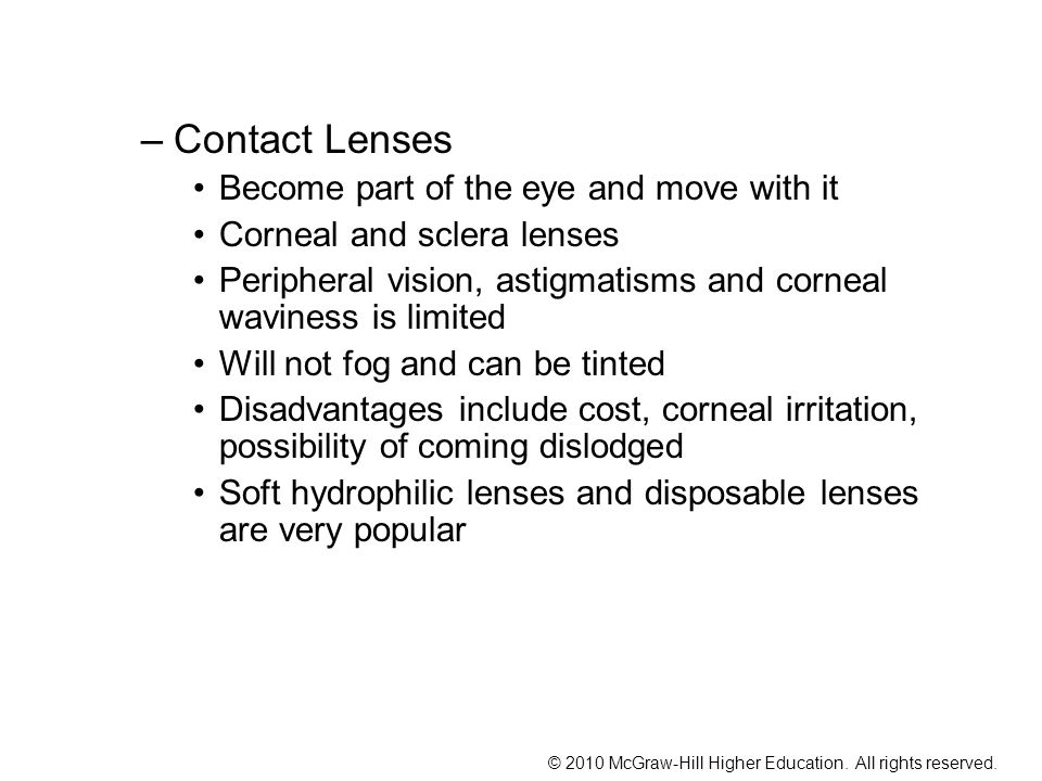 Contact Lenses Become part of the eye and move with it