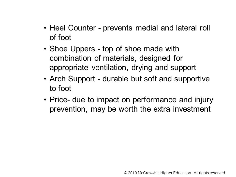 Heel Counter - prevents medial and lateral roll of foot