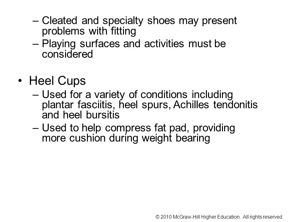 Cleated and specialty shoes may present problems with fitting