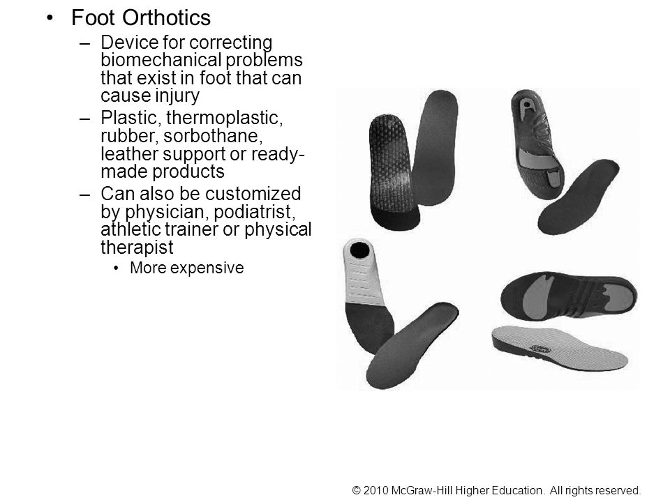 Foot Orthotics Device for correcting biomechanical problems that exist in foot that can cause injury.