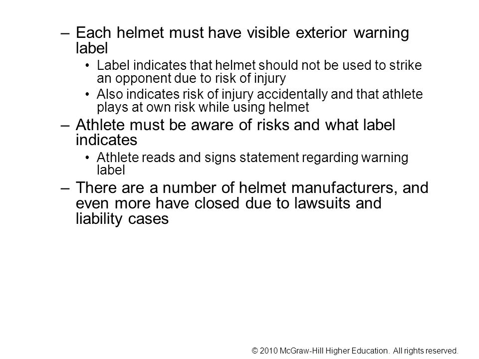 Each helmet must have visible exterior warning label