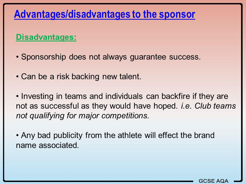 Advantages/disadvantages to the sponsor
