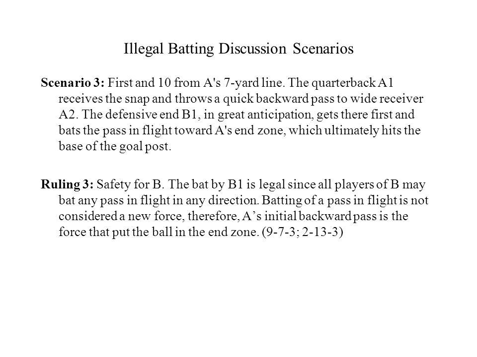 Illegal Batting Discussion Scenarios