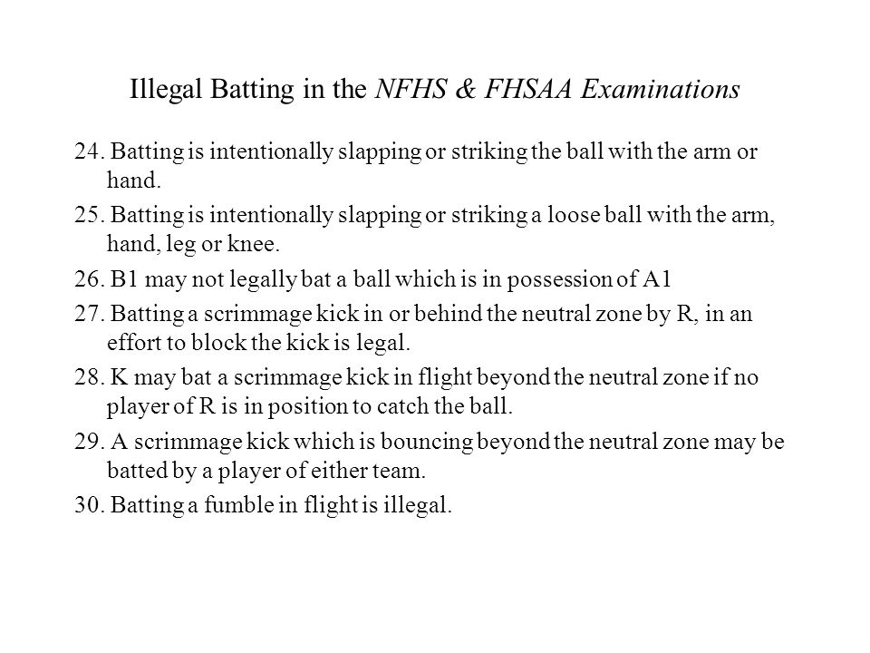 Illegal Batting in the NFHS & FHSAA Examinations