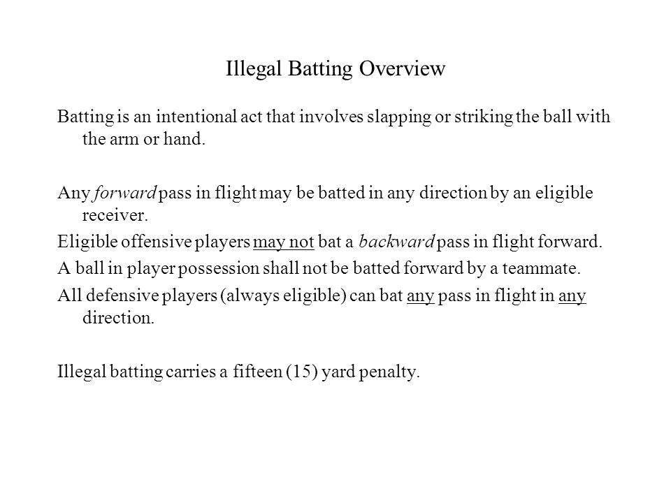 Illegal Batting Overview