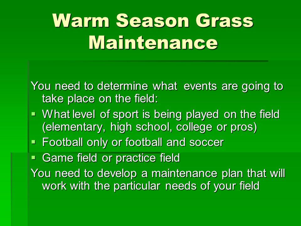 Warm Season Grass Maintenance