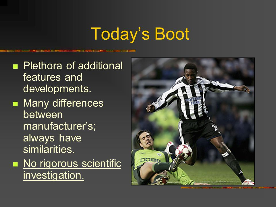 Today's Boot Plethora of additional features and developments.