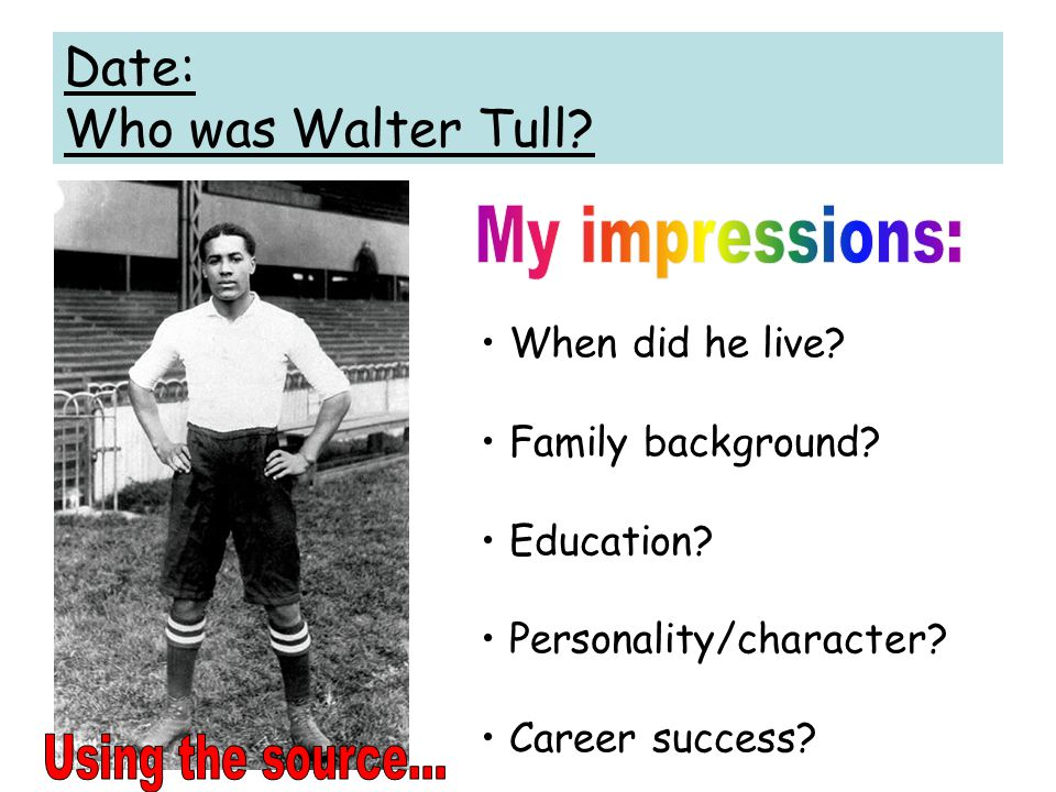 Date: Who was Walter Tull