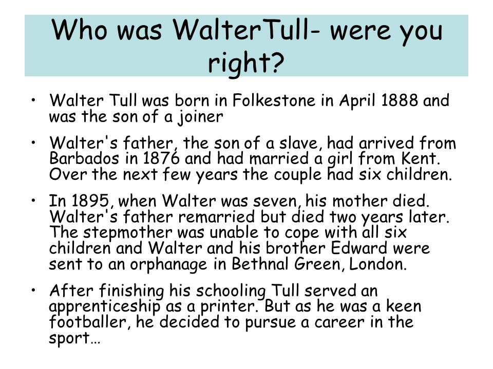 Who was WalterTull- were you right