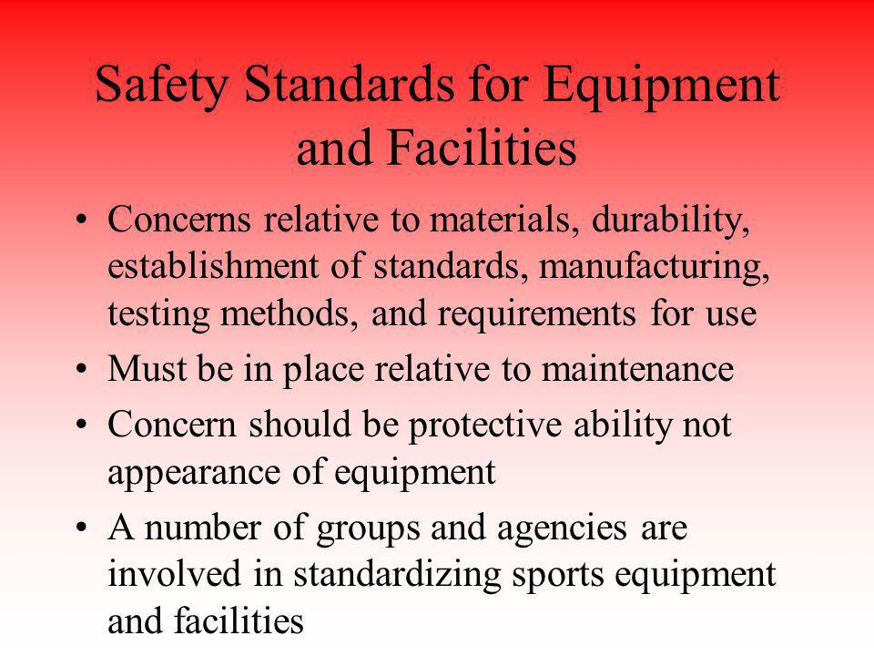 Safety Standards for Equipment and Facilities