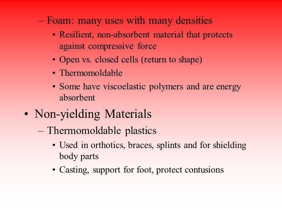 Non-yielding Materials