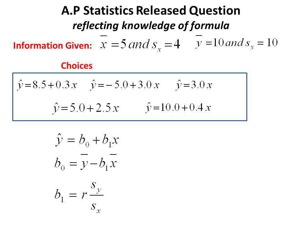 A.P Statistics Released Question reflecting knowledge of formula